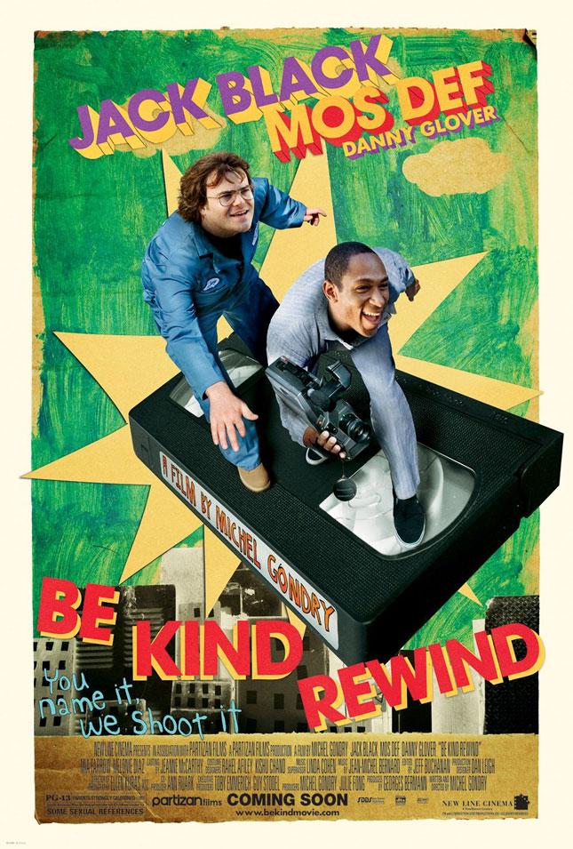 Be Kind Rewind - 2008'de Vizyona girecek fiLmLer hakk�nda ki biLgiLer ve afi�Leri