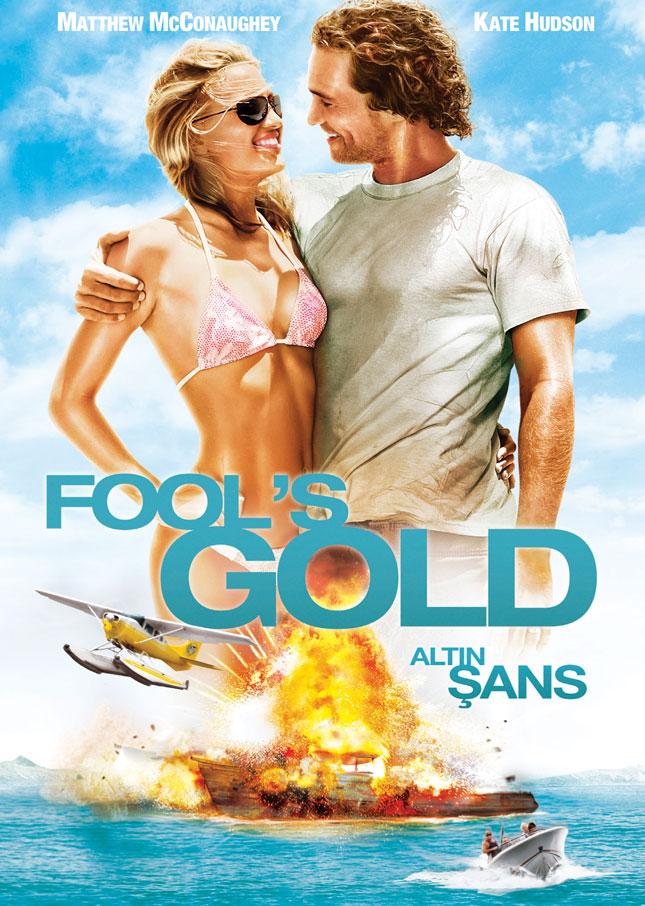 FOOLS GOLD - 2008'de Vizyona girecek fiLmLer hakk�nda ki biLgiLer ve afi�Leri