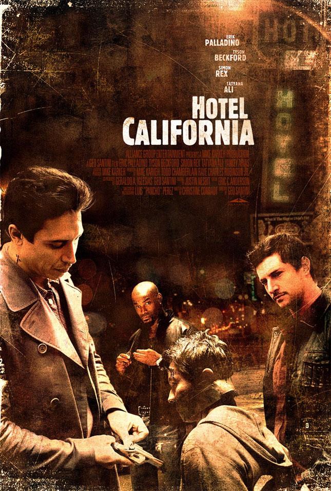 Hotel California - 2008'de Vizyona girecek fiLmLer hakk�nda ki biLgiLer ve afi�Leri