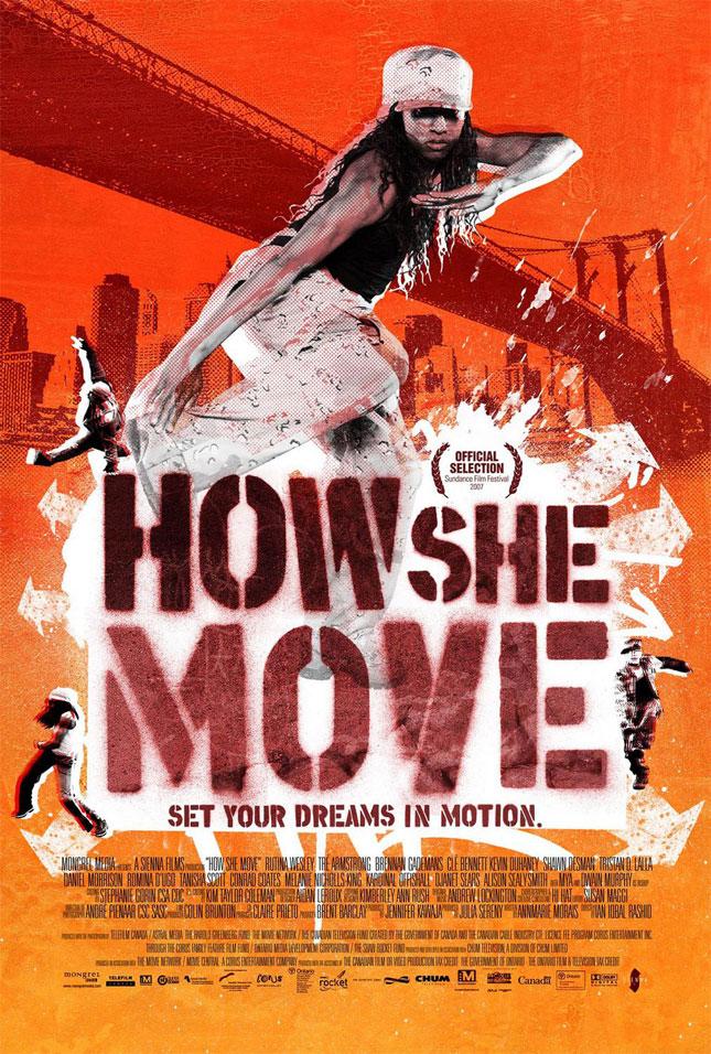 How She Move - 2008'de Vizyona girecek fiLmLer hakk�nda ki biLgiLer ve afi�Leri